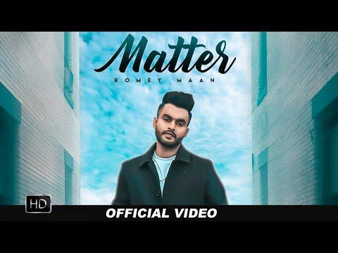 Matter   | Romey Maan | Tru  Studios | Matter Song | New Punjabi Songs 2020
