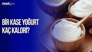 Bir kase yoğurt kaç kalori? (100 gr.) | Diyet-Kilo | Nasil.com