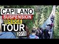Capilano Suspension Bridge Park 2018 (Vancouver BC)