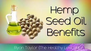 Hemp Seed Oil: Benefits and Uses