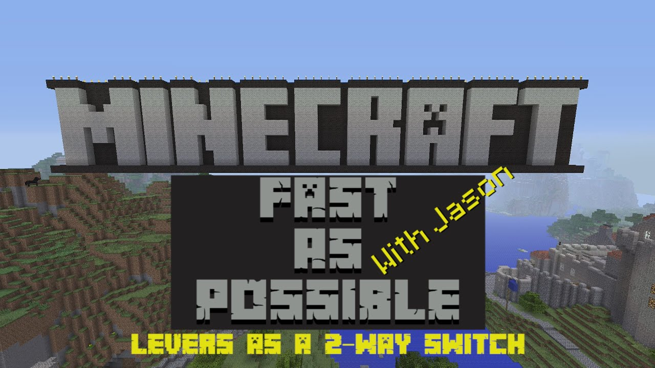 Minecraft Fast As Possible Lever As A 2 Way Switch YouTube - 2 Way Switch Minecraft