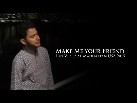 Make Me your Friend By Iqbal. Fun Video at...