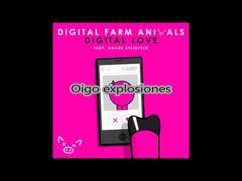 Digital Farm Animals - Digital Love ft Hailee Steinfeld (Traducido al español)