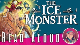 The Ice Monster Chapter 19 - 20 - 21 & 22 - David Walliams