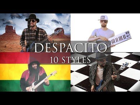 DESPACITO - 10 MUSIC STYLES (Cover by Piotr Galiński)
