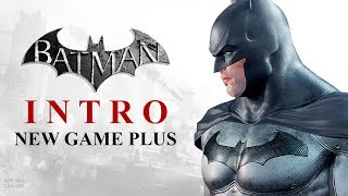 Batman: Return to Arkham –  Arkham City – Introduction (New Game Plus)