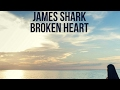 James Shark Broken Heart Original Mix mp3