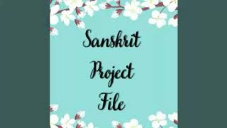 📝 SANSKRIT PROJECT FILE \\ SONIA GOEL