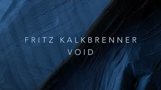 Fritz Kalkbrenner - Void (Original Mix)
