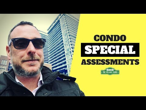 What Is A Condo Special Assessment? | Buying Or Selling A Condo With A Special Assessment