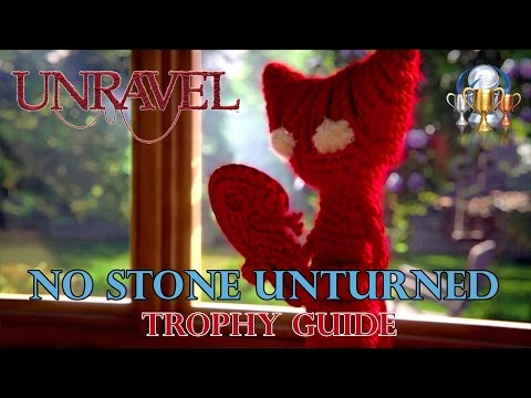 Unravel - No Stone Unturned Trophy Guide (Find every secret)