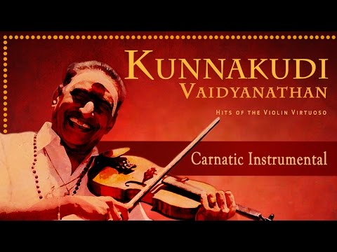 Best Of Kunnakudi Vaidyanathan Tamil Superhit Collection | Carnatic Instrumental | Violin