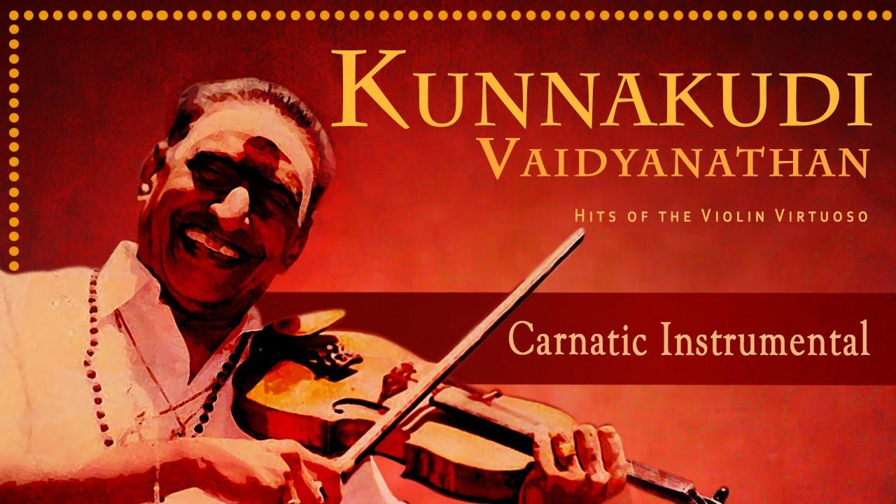 Best Of Kunnakudi Vaidyanathan Tamil Superhit Collection   Carnatic  Instrumental   Violin