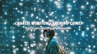 Charlie Winston - Evening Comes