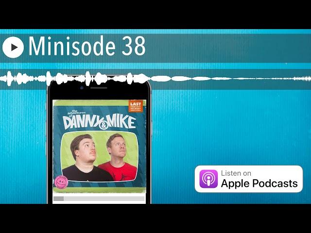 Minisode 38