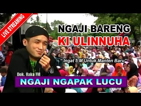 Ngaji Bareng Ki Ulinnuha Video Audio Jernih~ Di Karangsari Purbalingga (30 Juni 2019)