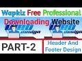 How To Make Free Php Website In Hindi 2018 || Header Footer Design Part-2 | PK HindiGyanBook