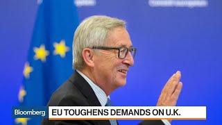 EU Toughens Demands on U.K. for Brexit Transition