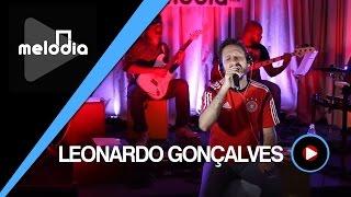 Leonardo Gonçalves - Sublime - Melodia Ao Vivo (13/04/15)