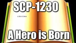 SCP-1230 A Hero is Born   Object class safe   Book SCP   Dream SCP   sleep scp  