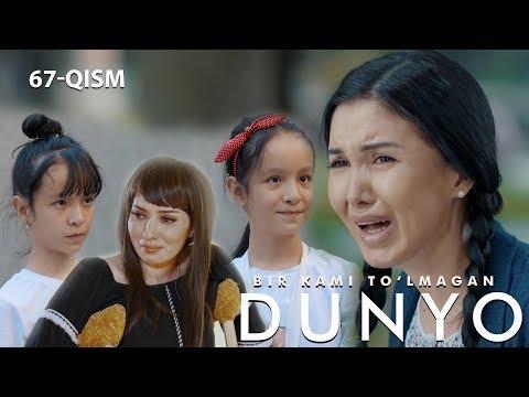Bir kami to'lmagan dunyo (o'zbek serial) | Бир ками тўлмаган дунё (узбек сериал) 67-qism