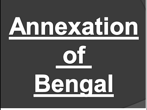 HIS/CHP-1: Annexation of bengal