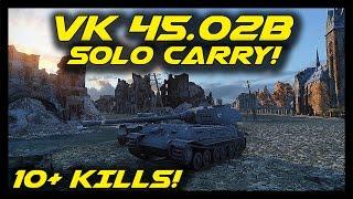 world of tanks vk 45 02 p ausf b epic battle 10 kills solo carry vk 45 02b gameplay