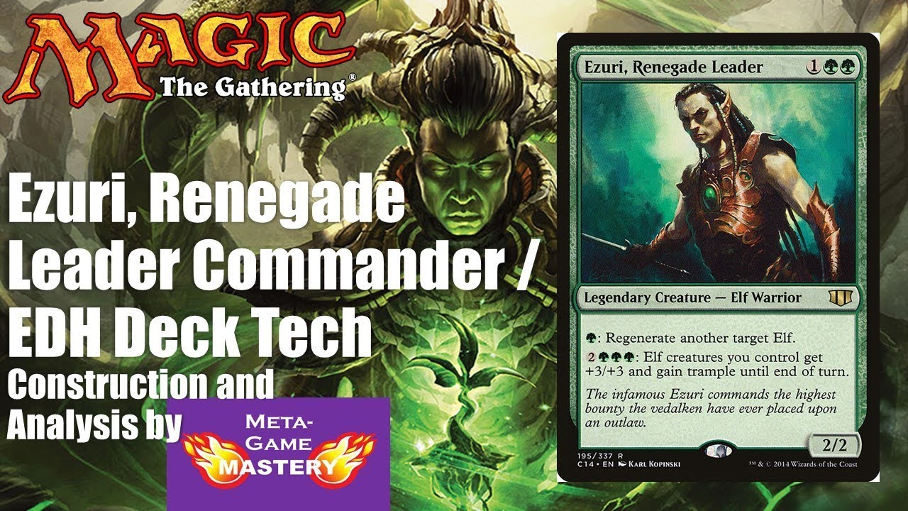 Ezuri Renegade Leader Commander Edh Deck Tech Youtube