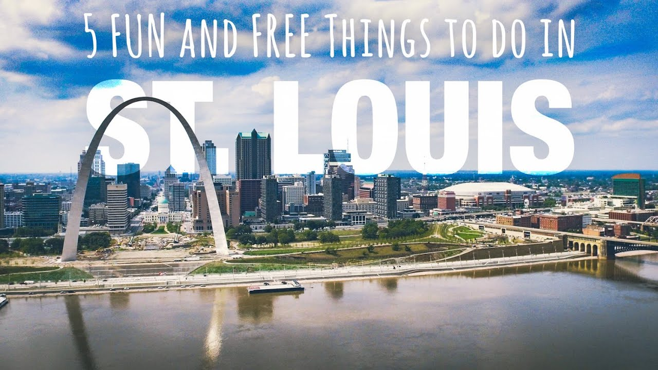Top 5 Fun And Free Things To Do In St Louis Missouri Youtube