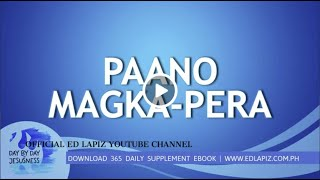 Ed Lapiz - PAANO MAGKA-PERA  /Latest Sermon Review New Video (Official Channel 2020)