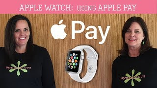 Apple Watch - How To Use Apple Pay