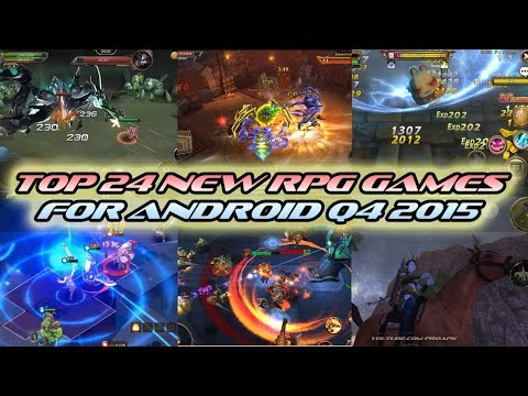 TOP 24 NEW RPG GAMES FOR ANDROID Q4 2015