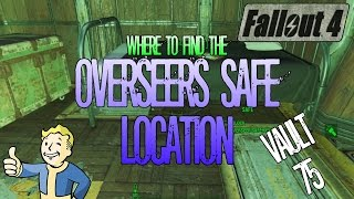 Fallout 4 | Vault 75 Overseers Safe | Location Guide | Tips and Tricks