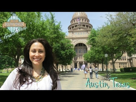 Austin Texas Healthy and Vegan Travel Show on The Healthy Voyager Hosted by Carolyn Scott Hamilton