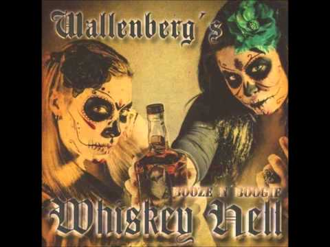 Wallenberg's Whiskey Hell - She's ready