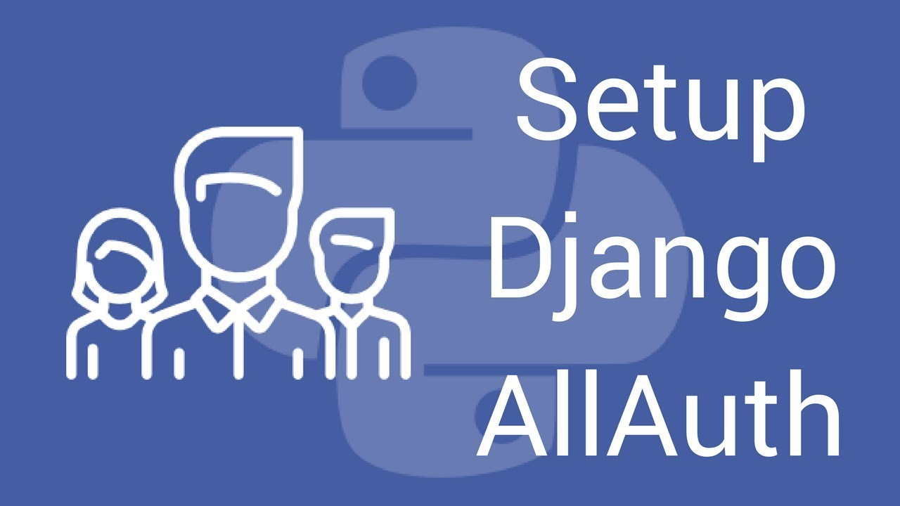How To Setup And Customize Django Allauth Youtube
