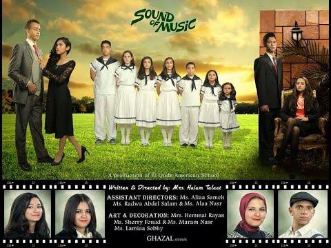 Sound of Music!! (Quds American school)