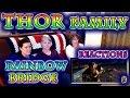 THOR | FAMILY Reactions | Rainbow BRIDGE | 3