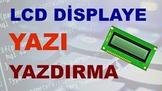 PİC PROGRAMLAMA DERS 15:CCS C  LCD Displaye Yazı Yazdırma