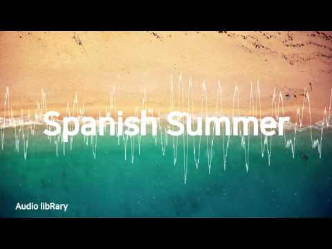 Spanish Summer - AudionautixㅣYouTube Background Music(No Copyright, Royalty Free)