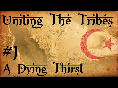 #1 A Dying Thirst - Uniting The Tribes - Europa Universalis IV - Ironman Very Hard