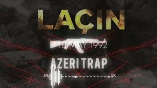 Laçinim Menim Remix-(Azeri Trap)