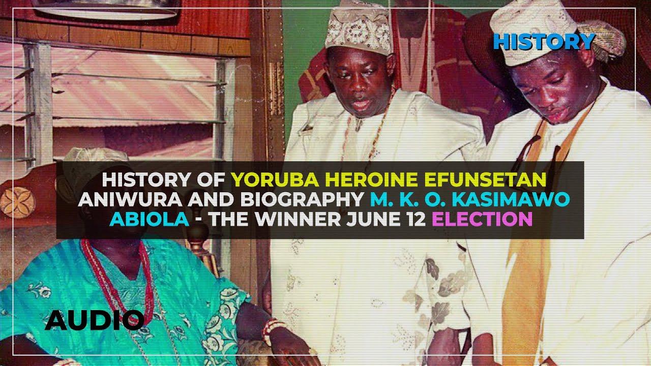 Download History Of Yoruba Heroine Efunsetan Aniwura And Biography M. K. O. Kasimawo Abiola