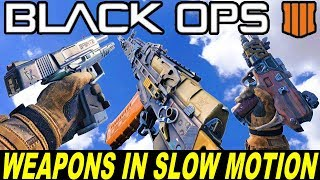 Call Of Duty BLACK OPS 4 - ALL WEAPONS IN SLOW MOTION - Firing and Reloading Animations