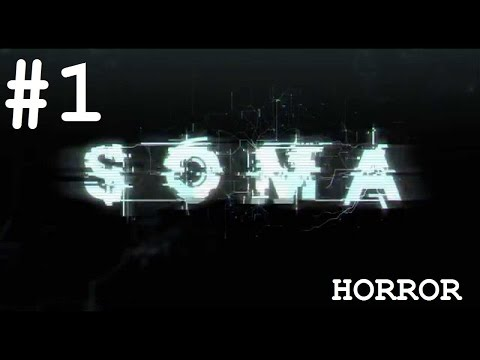 SOMA - Part 1: What did you do to me?!