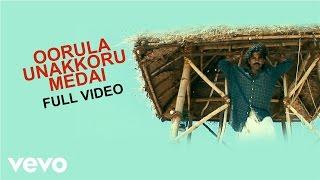 Nanjupuram - Oorula Unakkoru Medai Video | Raaghav