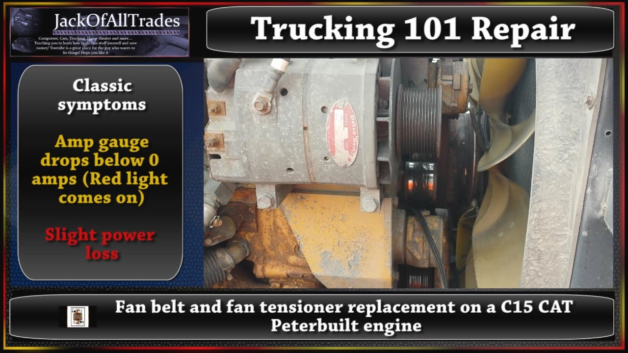 trucking 101 fan belt and fan tensioner replacement on a c15 peterbilt truck in 720phd [ 1280 x 720 Pixel ]