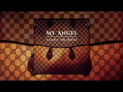 คอร์ดเพลง My Angel DM x ILLSLICK อิลสลิก x SantaZ