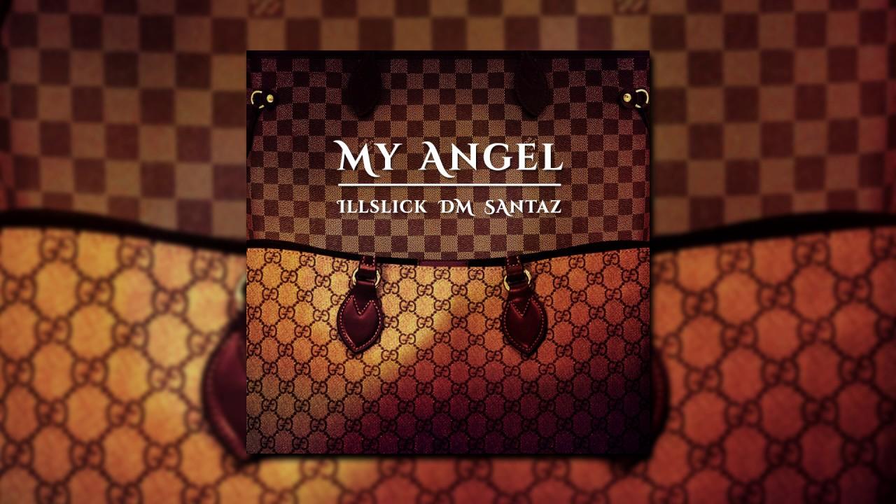 "Download ""My Angel"" - DM x ILLSLICK x SantaZ [Official Audio]"