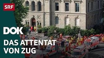 Der Amoklauf von Zug | Schweizer Kriminalfälle | Doku | SRF DOK